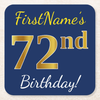 Blue, Faux Gold 72nd Birthday + Custom Name Square Paper Coaster