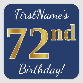 Blue, Faux Gold 72nd Birthday + Custom Name Square Sticker