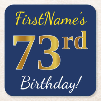 Blue, Faux Gold 73rd Birthday + Custom Name Square Paper Coaster
