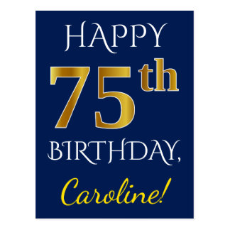 Blue, Faux Gold 75th Birthday + Custom Name Postcard