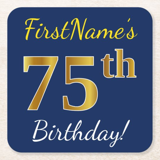 Blue, Faux Gold 75th Birthday + Custom Name Square Paper Coaster