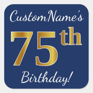 Blue, Faux Gold 75th Birthday + Custom Name Square Sticker