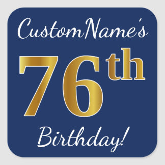 Blue, Faux Gold 76th Birthday + Custom Name Square Sticker