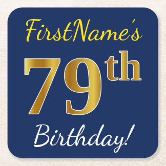 Blue, Faux Gold 79th Birthday + Custom Name Square Paper Coaster