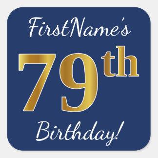 Blue, Faux Gold 79th Birthday + Custom Name Square Sticker