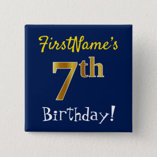 Blue, Faux Gold 7th Birthday, With Custom Name 2 Inch Square Button