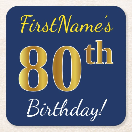 Blue, Faux Gold 80th Birthday + Custom Name Square Paper Coaster
