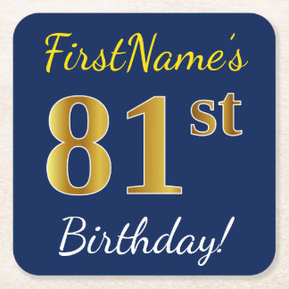 Blue, Faux Gold 81st Birthday + Custom Name Square Paper Coaster