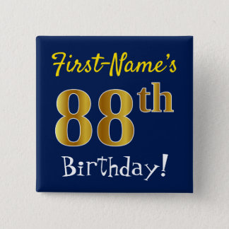 Blue, Faux Gold 88th Birthday, With Custom Name 2 Inch Square Button