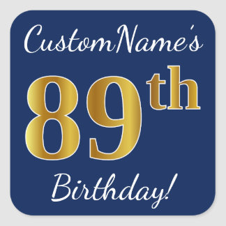 Blue, Faux Gold 89th Birthday + Custom Name Square Sticker