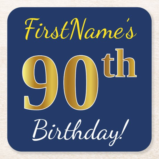 Blue, Faux Gold 90th Birthday + Custom Name Square Paper Coaster