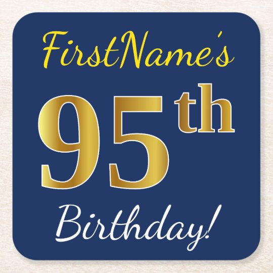 Blue, Faux Gold 95th Birthday + Custom Name Square Paper Coaster