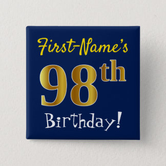 Blue, Faux Gold 98th Birthday, With Custom Name 2 Inch Square Button