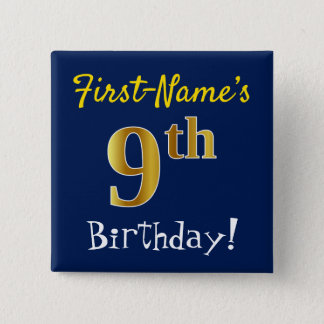 Blue, Faux Gold 9th Birthday, With Custom Name 2 Inch Square Button