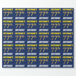 "Blue, Faux/Imitation Gold, ""77th BIRTHDAY"" Wrapping Paper"