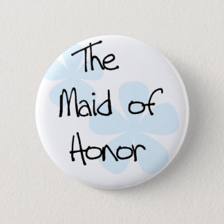 Blue Flowers Maid of Honor 2 Inch Round Button