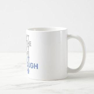 """Blue """"Get Enough"""" Coffee Mug"""