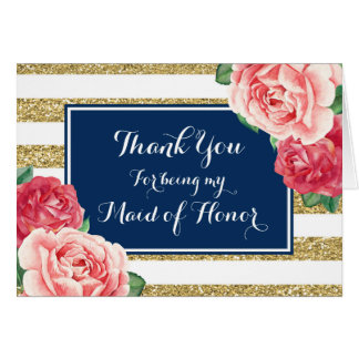 Blue Gold Stripe Pink Floral Thanks Maid of Honor Card