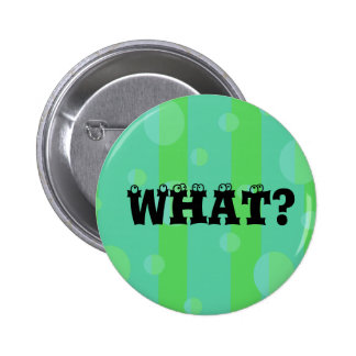 Blue Green What Button