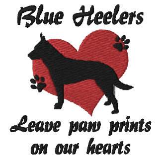 Blue Heelers Leave Paw Prints Embroidered Hoody