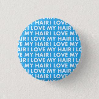 Blue I Love My Hair Cutout 1 Inch Round Button