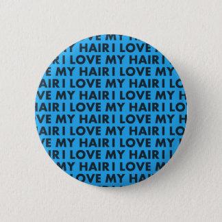Blue I Love My Hair Cutout 2 Inch Round Button