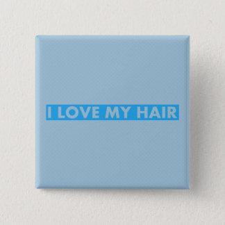 Blue I Love My Hair Cutout 2 Inch Square Button