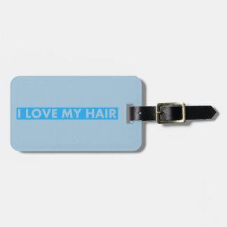 Blue I Love My Hair Cutout Luggage Tag