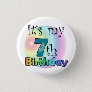 Blue It's my 7th Birthday 1 Inch Round Button