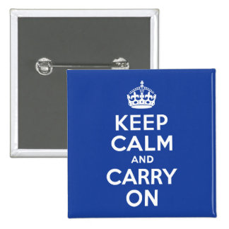 Blue Keep Calm and Carry On 2 Inch Square Button