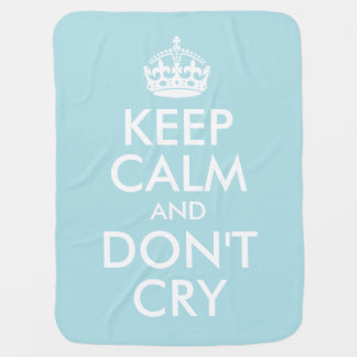 Blue Keep Calm and Don't Cry Stroller Blanket