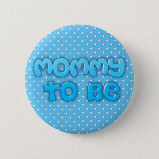 Blue Mommy to be Baby Shower Button