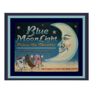 Blue Moon Light Drive In Poster