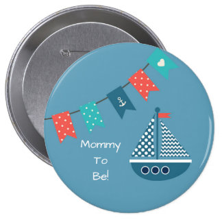 Blue Nautical Ship Personalized Mommy to Be Button