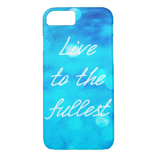 "Blue ocean ""Live to the fullest"" iPhone 7 case"