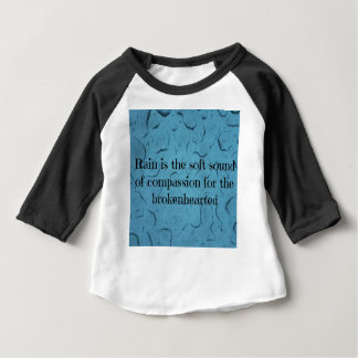 Blue Raindrop Brokenhearted Compassion Quote Baby T-Shirt