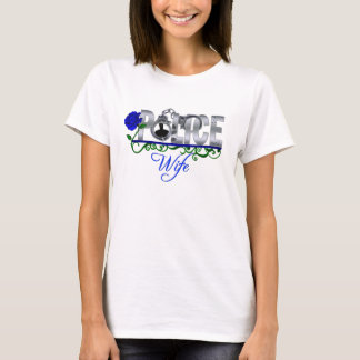 Blue Rose POLICE WIFE T-Shirt
