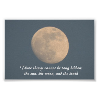 Blue Sky and Moon, quote sun moon and truth Poster