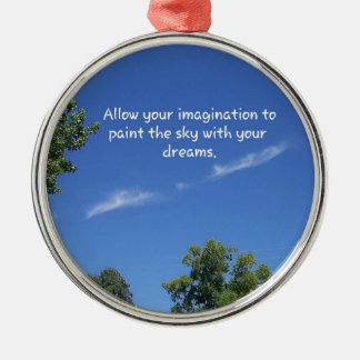 Blue Sky Tree Tops Inspirational Quote Silver-Colored Round Ornament