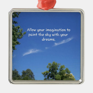 Blue Sky Tree Tops Inspirational Quote Silver-Colored Square Ornament