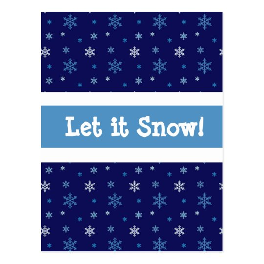 "Blue Snowflake ""Let it snow"" Postcard"