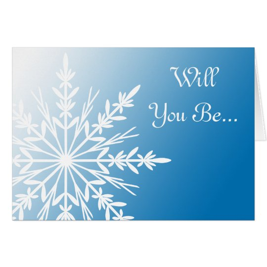 Blue Snowflake Will You Be My Bridesmaid Card