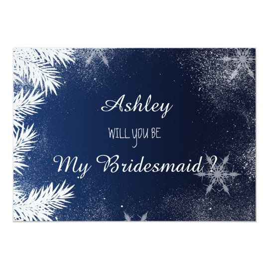 Blue Snowflake Winter Will you be my bridesmaid Card