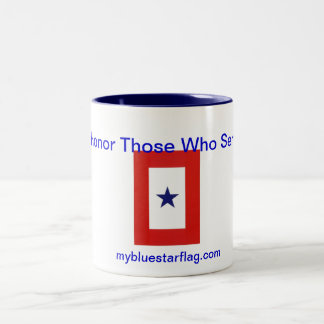 Blue Star Flag Coffee Mug: Honor Those Who Serve Two-Tone Coffee Mug