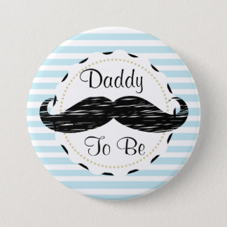 Blue Stripes Daddy to be Moustache Baby Shower 3 Inch Round Button