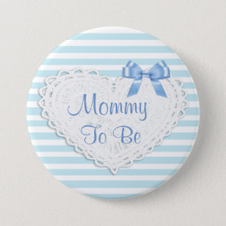 Blue Stripes Mommy to be Baby Shower 3 Inch Round Button