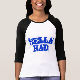 Blue Text Hella Rad Shirt