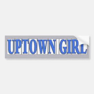Blue Tiles Uptown Girl Bumper Sticker