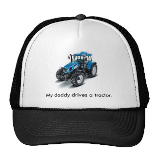 Blue tractor, My daddy drives a tractor. Hats
