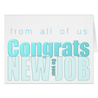 Blue Transparency New Job Congratulations XL card